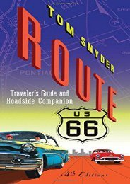 Route 66: Traveler s Guide and Roadside Companion