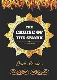 The Cruise of the Snark: By Jack London - Illustrated
