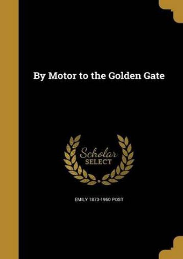 By Motor to the Golden Gate