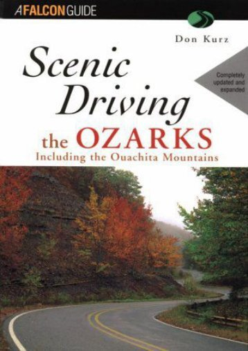 Scenic Driving the Ozarks (Scenic Routes   Byways)