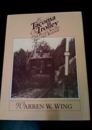 To Tacoma by Trolley: The Puget Sound Electric Railway