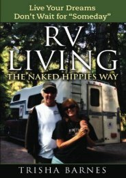 RV LIVING: The Naked Hippies Way:: Live YOUR Dreams, Don t Wait for