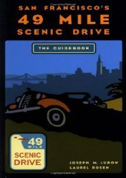 San Francisco s 49 Mile Scenic Drive: The Guidebook