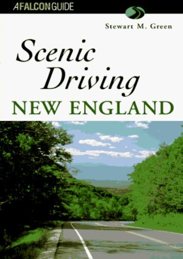 Scenic Driving New England (Scenic Routes   Byways)