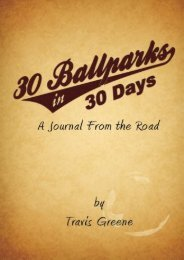 30 Ballparks in 30 Days: A Journal From the Road