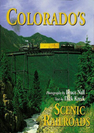Colorado s Scenic Railroads (Colorado Littlebooks)
