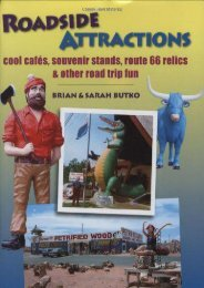 Roadside Attractions: Cool Cafes, Souvenir Stands, Route 66 Relics,   Other Road Trip Fun