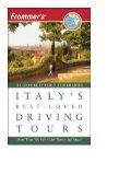 Frommer s Italy s Best-Loved Driving Tours - Page 2