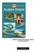 Alaska-Yukon Adventures (Road Trip Adventures) - Page 2