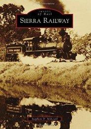 Sierra Railway (Images of Rail)