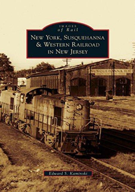 New York, Susquehanna   Western Railroad in New Jersey