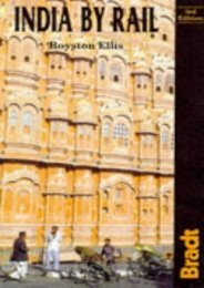 India by Rail, 3rd (Bradt Rail Guides)