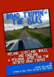Road Trippin : The Isles: Touring Ireland and the United Kingdom for the Most Intrepid Road Tripper
