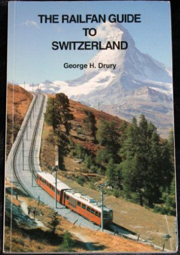 The Railfan Guide to Switzerland