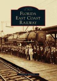 Florida East Coast Railway  (FL)  (Images of Rail)