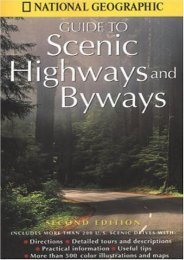National Geographic Guide to Scenic Highways and Byways: Second Edition