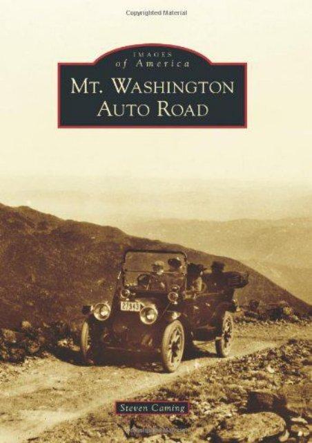 Mt. Washington Auto Road (Images of America)