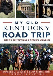 My Old Kentucky Road Trip: Historic Destinations   Natural Wonders