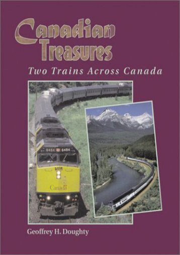 Canadian Treasures: Two Trains Across Canada