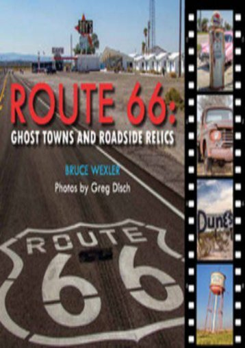 Route 66: Ghost Towns and Roadside Relics