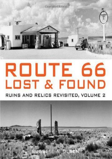 Route 66 Lost   Found: Ruins and Relics Revisited, Volume 2