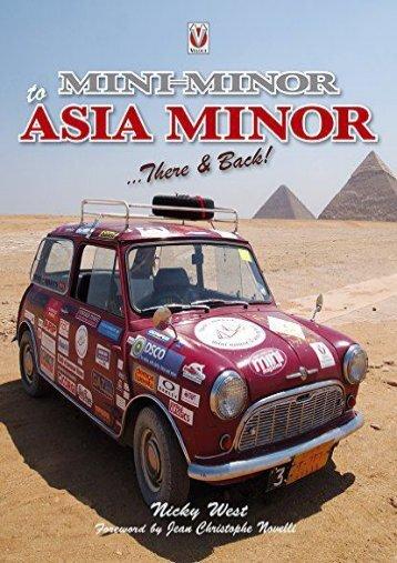 Mini Minor to Asia Minor: There   Back