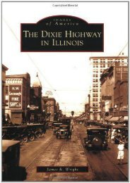The Dixie Highway in Illinois (Images of America)