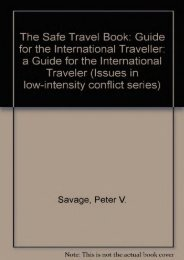 Safe Travel Book: A Guide for the International Traveler (Issues in low-intensity conflict series)