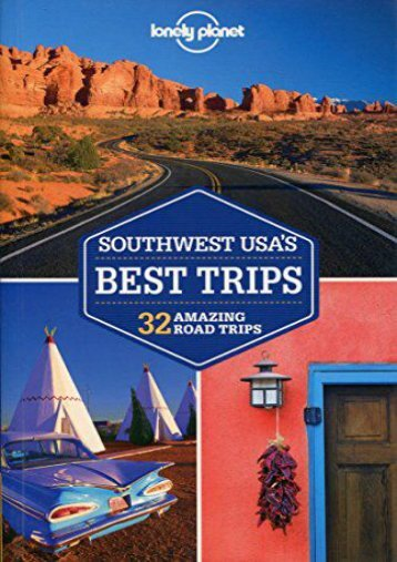 Lonely Planet Southwest USA s Best Trips (Travel Guide)