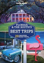Lonely Planet Florida   the South s Best Trips (Travel Guide)