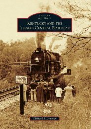 Kentucky and the Illinois Central Railroad (Images of Rail)