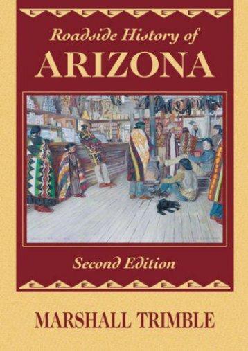 Roadside History of Arizona (Roadside History Series)