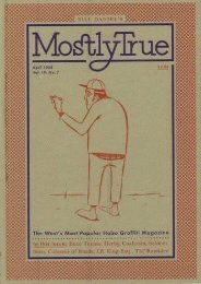 Mostly True: The West s Most Popular Hobo Graffiti Magazine (Real World)