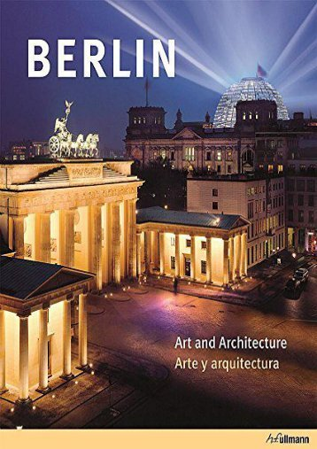 Berlin: Art and Architecture / Arte y arquitectura (English and Spanish Edition)