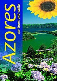 Azores: Car Tours and Walks (Sunflower Landscapes)