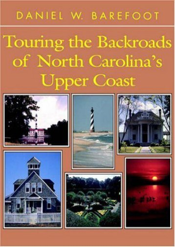 Touring the Backroads of North Carolina s Upper Coast