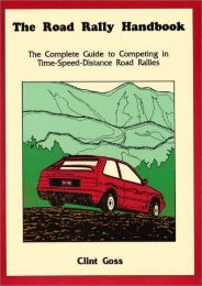 The Road Rally Handbook: The Complete Guide to Competing in Time-Speed-Distance Road Rallies