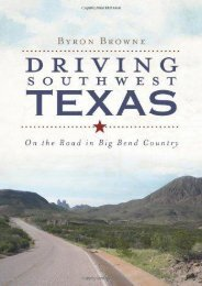 Driving Southwest Texas:: On the Road in Big Bend Country (History   Guide)
