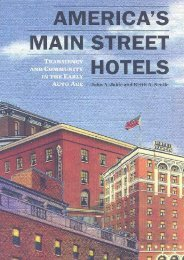 America s Main Street Hotels: Transiency and Community in the Early Auto Age