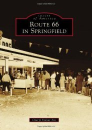 Route 66 in Springfield (Images of America) (Images of America (Arcadia Publishing))