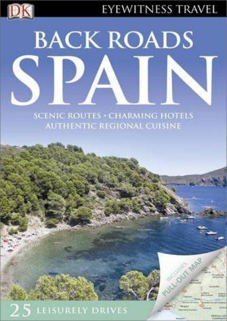 Back Roads Spain (DK Eyewitness Travel Back Roads)