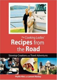 Cooking Ladies  Recipes from the Road: Stovetop Creations and Travel Adventures