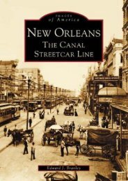 New Orleans: The Canal Streetcar Line (LA)   (Images of America)