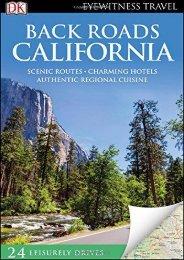 Back Roads California (Eyewitness Travel Back Roads)