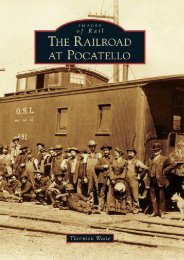 Railroad at Pocatello, The (Images of Rail)
