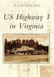 US Highway 1 in Virginia (Postcard History)