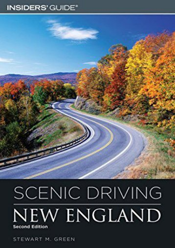 Scenic Driving New England, 2nd (Scenic Routes   Byways)