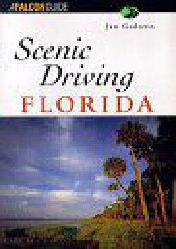 Scenic Driving Florida (Scenic Driving Series)