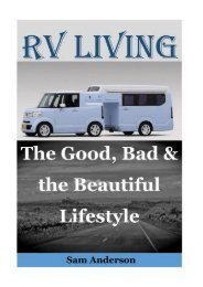 RV Living: The Good, Bad   the Beautiful Lifestyle(living in an rv full time, living in an rv, rv boondocking, rv living hacks, motorhome living for ... rv living with kids) (RV L?v?ng) (Volume 1)