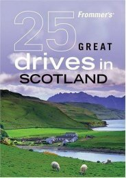 Frommer s 25 Great Drives in Scotland (Best Loved Driving Tours)